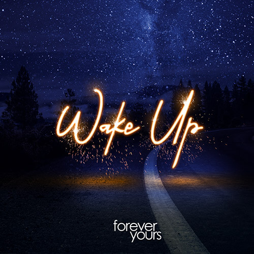Wake Up Forever Yours Cover